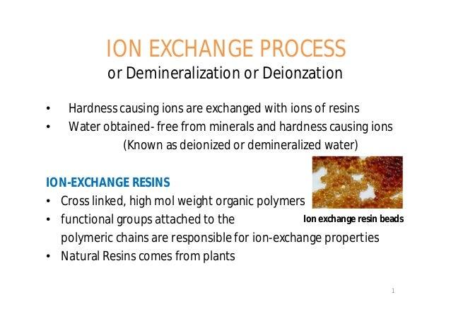 Ion Exchange Process Ppt Ion Exchange Process or