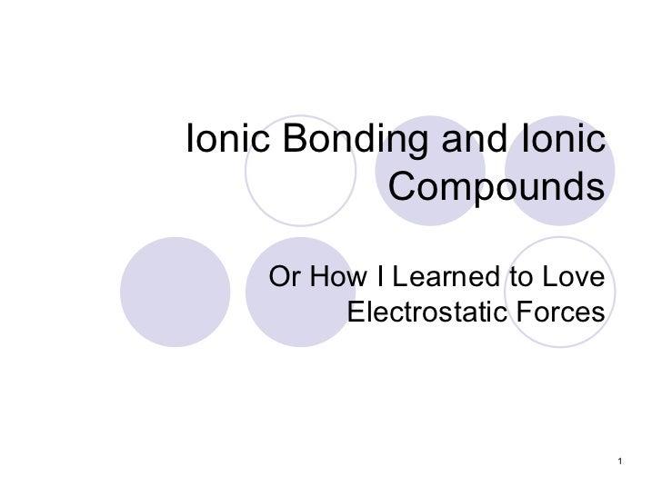 Ionic Bonds  - Chapter 7