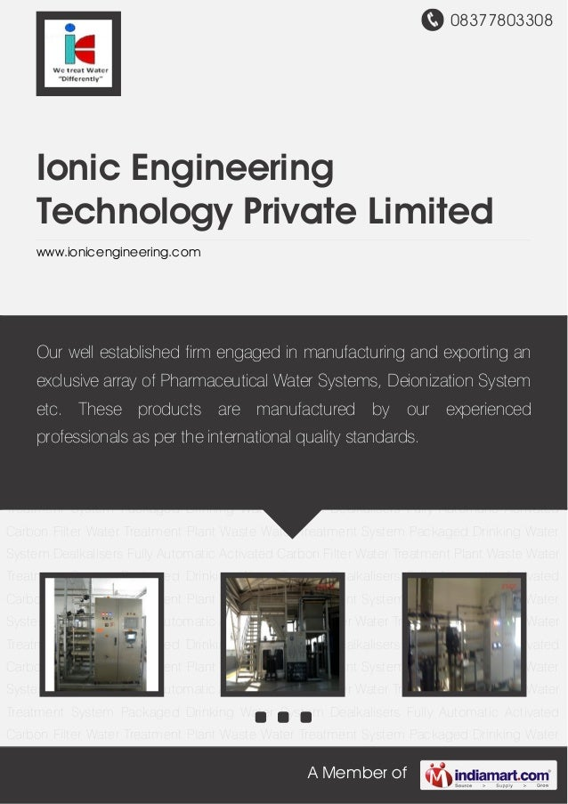 08377803308 A Member of Ionic Engineering Technology Private Limited www.ionicengineering.com Water Treatment Plant Waste ...