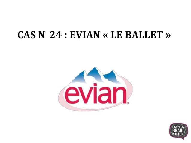 """La campagne Evian """"le ballet"""""""