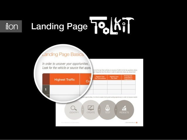 What's Inside? • • • • • • •  Why you need a landing page toolkit How to use this toolkit Laying the groundwork for beginn...