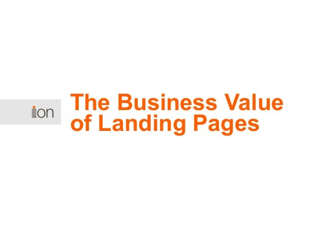 The Business Value of Landing Pages