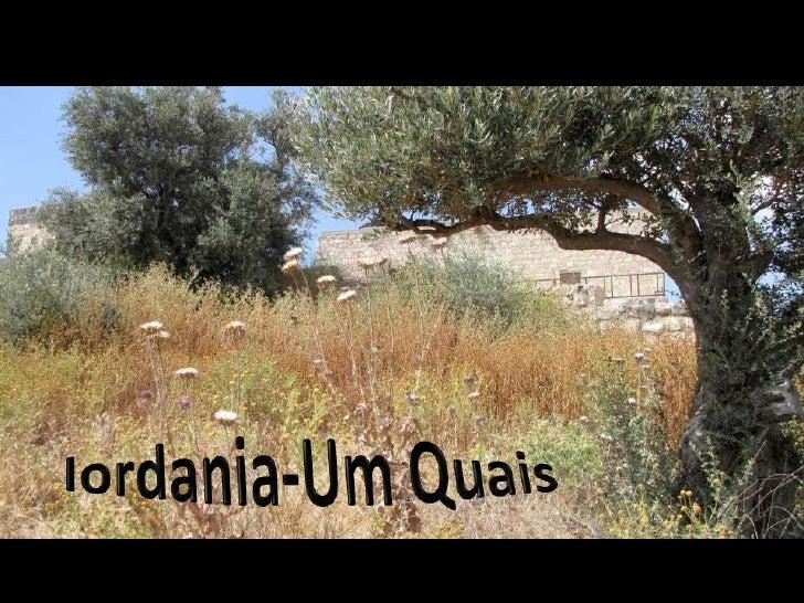 Iordania  Um Quais