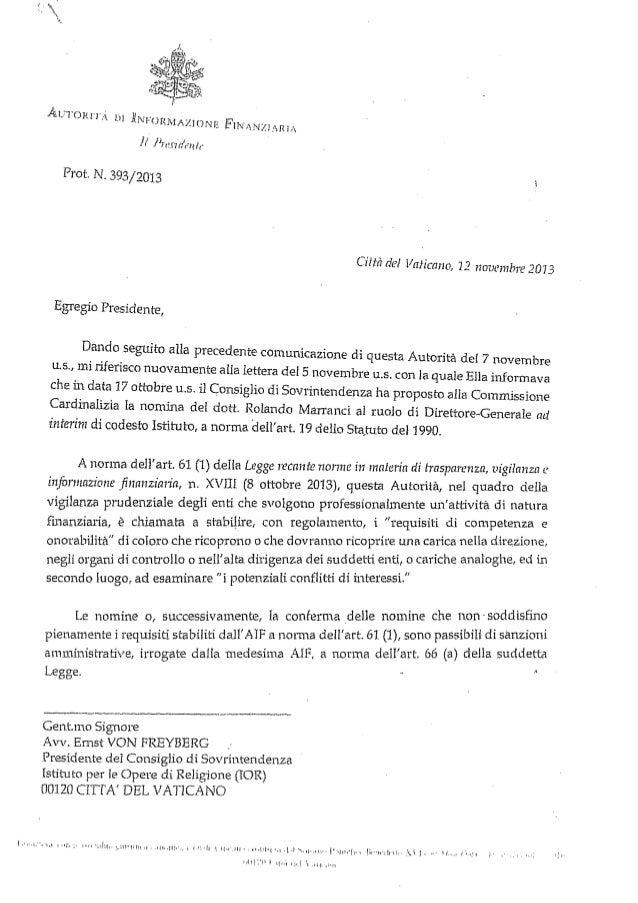 -  Prot. N. 393/2013  Città del Vaticano, 12 ;wvemhre 2073 Egregio Presidente, Dando .seguito alla precedente comunicazion...