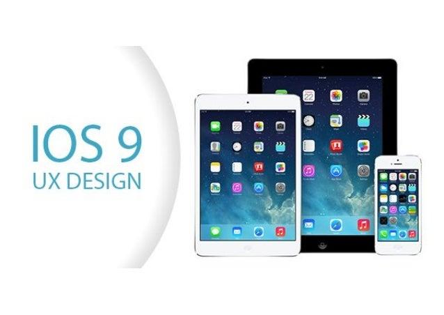 getting familiar with ios 9 ux design