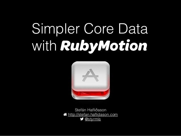 Simpler Core Data with RubyMotion