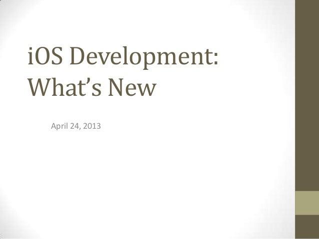 iOS Development: What's New