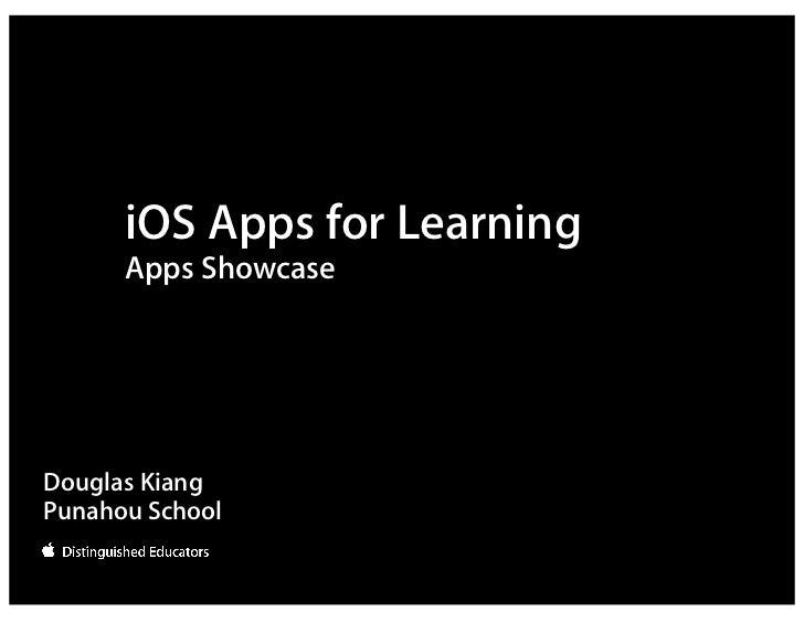 iOS Apps for Learning      Apps ShowcaseDouglas KiangPunahou School