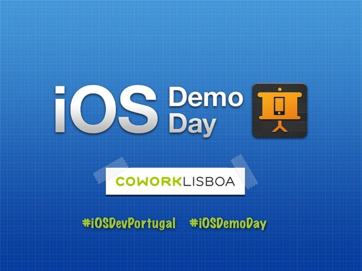#iOSDevPortugal   #iOSDemoDay