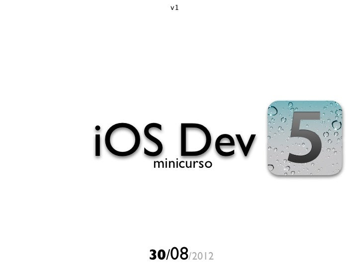 v1iOS Dev  minicurso  30/08/2012