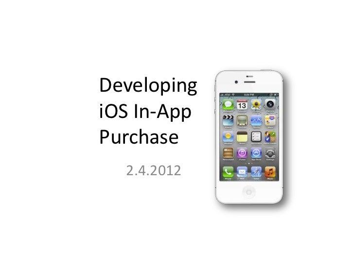DevelopingiOS In-AppPurchase  2.4.2012