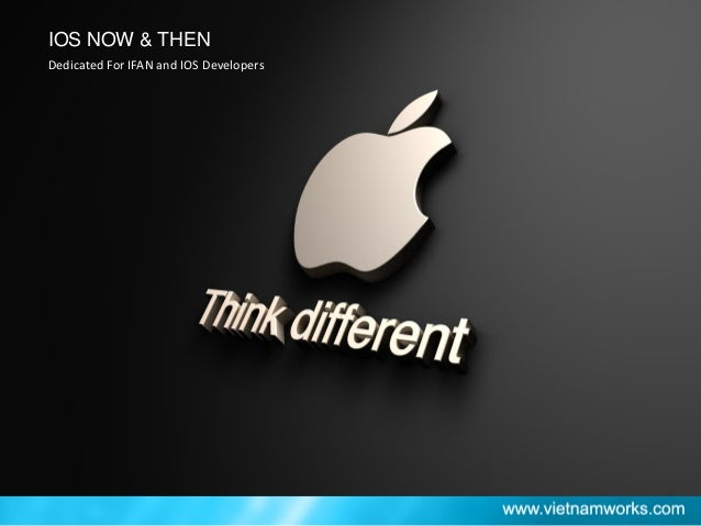 IOS- Now & Then