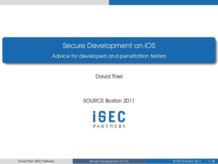 .                                  Secure Development on iOS                             Advice for developers and penetra...