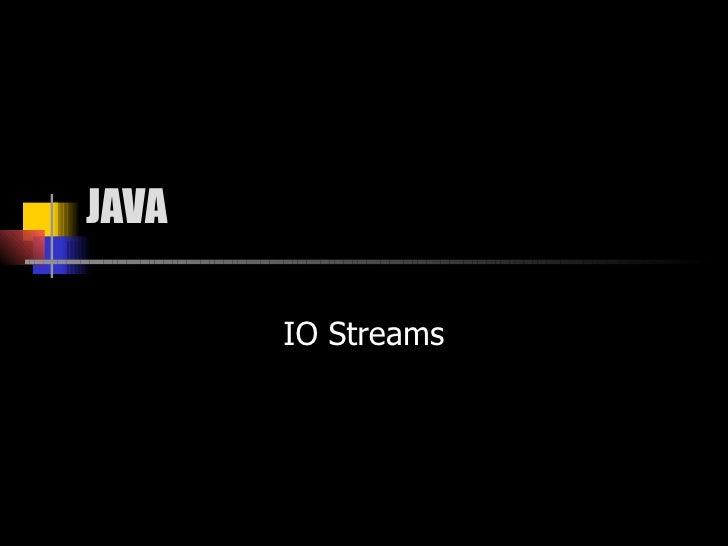 JAVA IO Streams