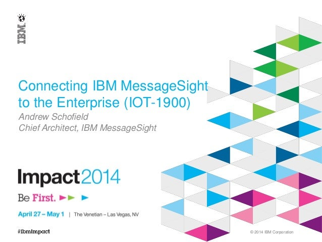 Connecting IBM MessageSight to the Enterprise