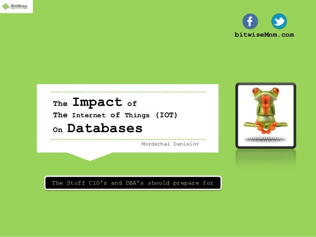 Internet of Things (IOT) - impact on databases and DBAs