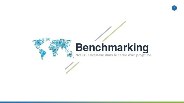 1 BenchmarkingNoSQL DataBase dans le cadre d'un projet IoT