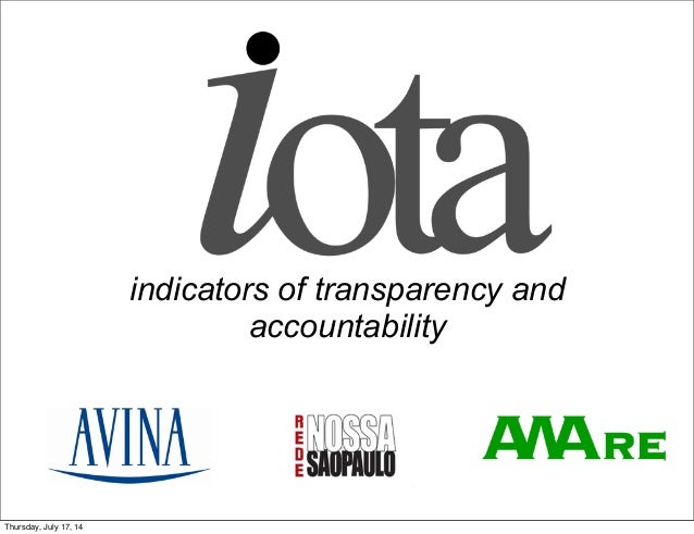 indicators of transparency and accountability Thursday, July 17, 14