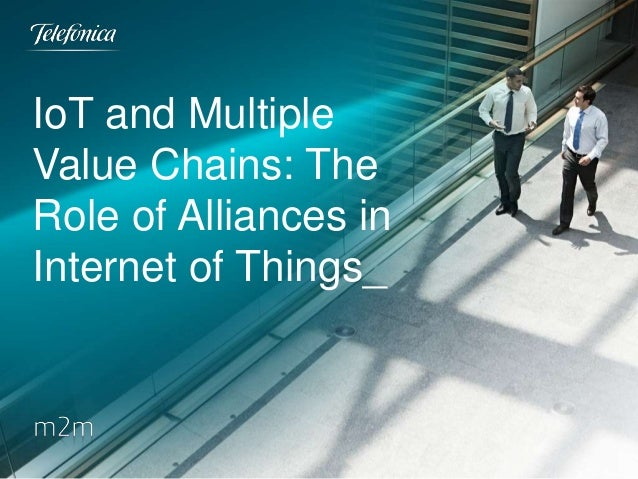 Iot and multiple value chains: the role of alliances in internet of things