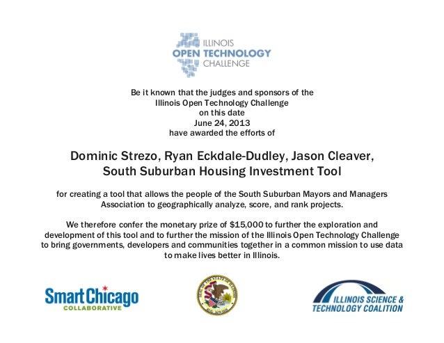 Illinois Open Technology Challenge Winner Certificate for Dominic Strezo, Ryan Eckdale-Dudley, Jason Cleaver, South Suburban Housing Investment Tool