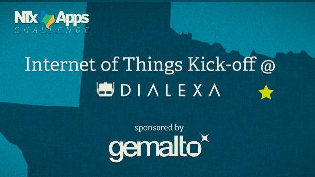 NTxApps Challenge: #IoT kickoff at Dialexa