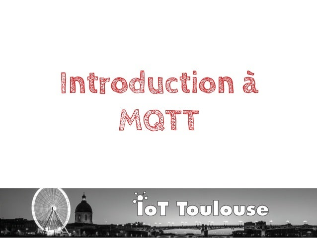 Introduction à MQTT