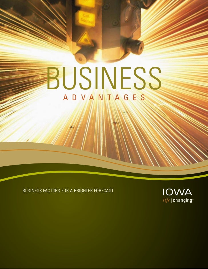 Business                 a d v a n t a g e sBusiness Factors For a Brighter Forecast