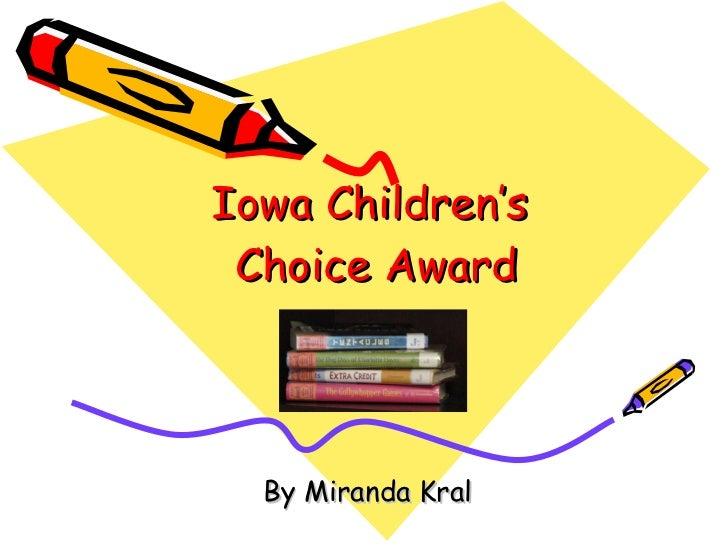 Iowa Children's  Choice Award By Miranda Kral