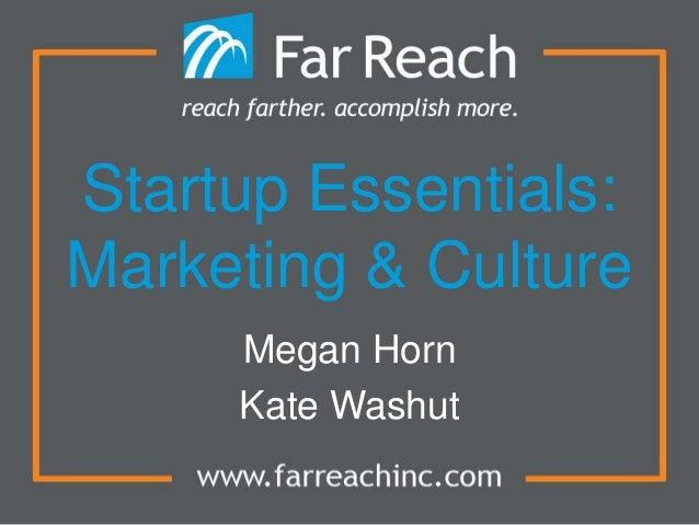 Startup Essentials: Marketing & Culture by Far Reach