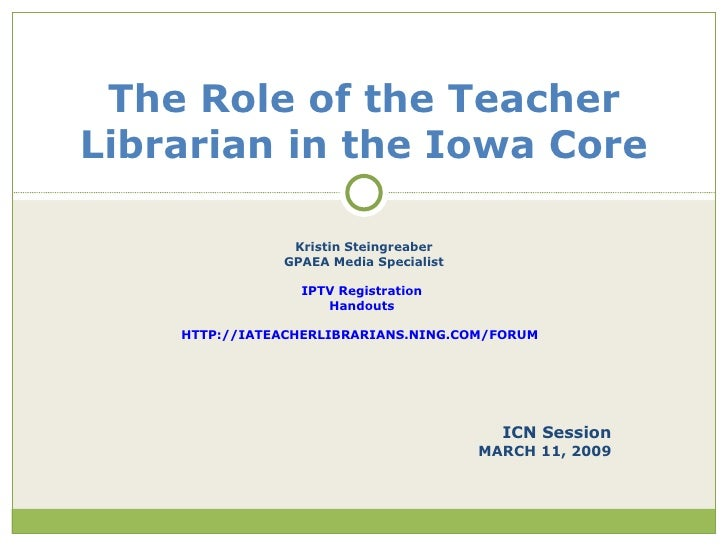 Iowa Core and the Role of the Teacher Librarian