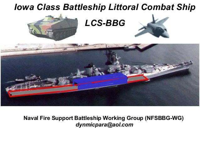 Iowa Battleship Littoral Combat Ships