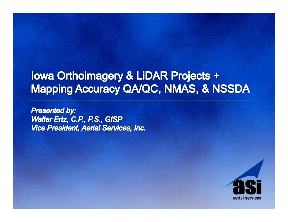 Iowa Orthoimagery & LiDAR Projects + Mapping Accuracy & QA/QC