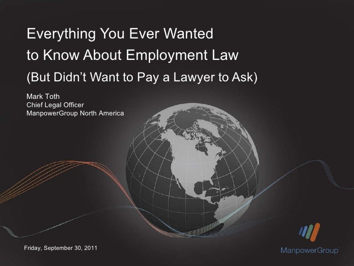 Everything You Ever Wanted to Know About Employment Law  (But Didn't Want to Pay a Lawyer to Ask)