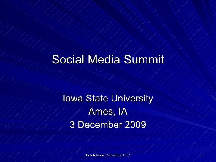 Social Media Summit Iowa State University Ames, IA 3 December 2009