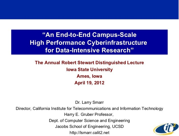 """An End-to-End Campus-Scale       High Performance Cyberinfrastructure            for Data-Intensive Research""          Th..."