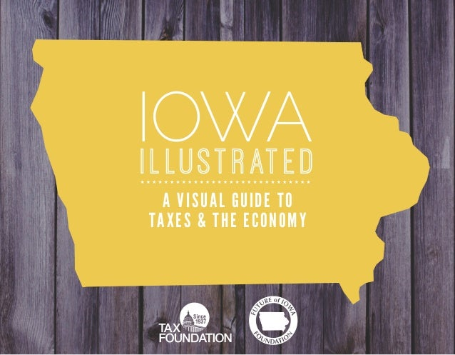 Iowa Illustrated: A Visual Guide to Taxes & the Economy