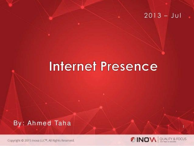 1 2013 – Jul By: Ahmed Taha