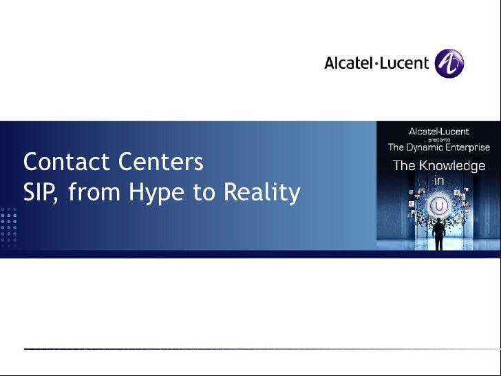 Contact Centers SIP, from Hype to Reality