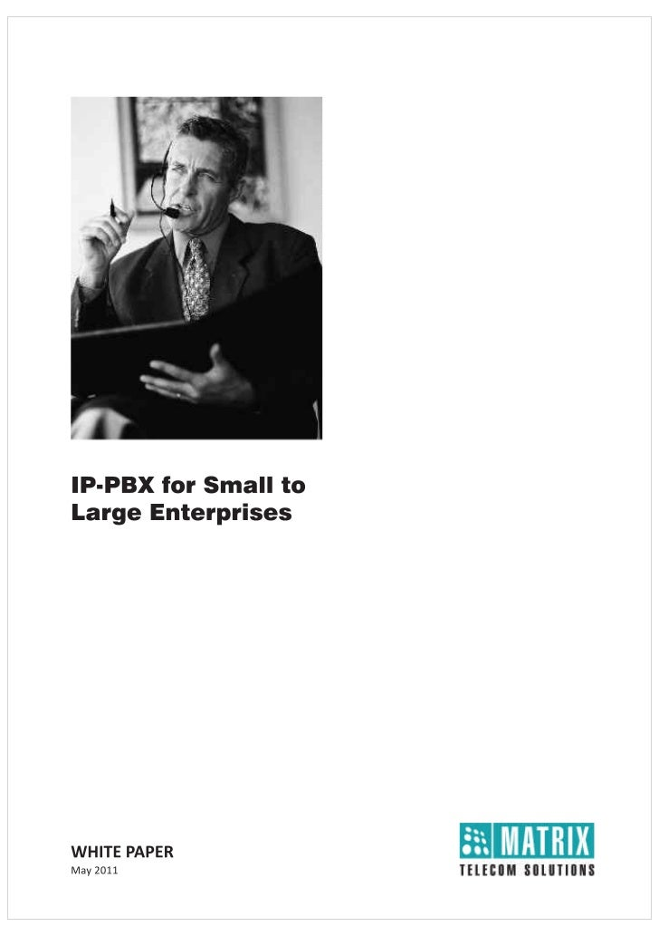 IP-PBX for Small to Large Enterprises