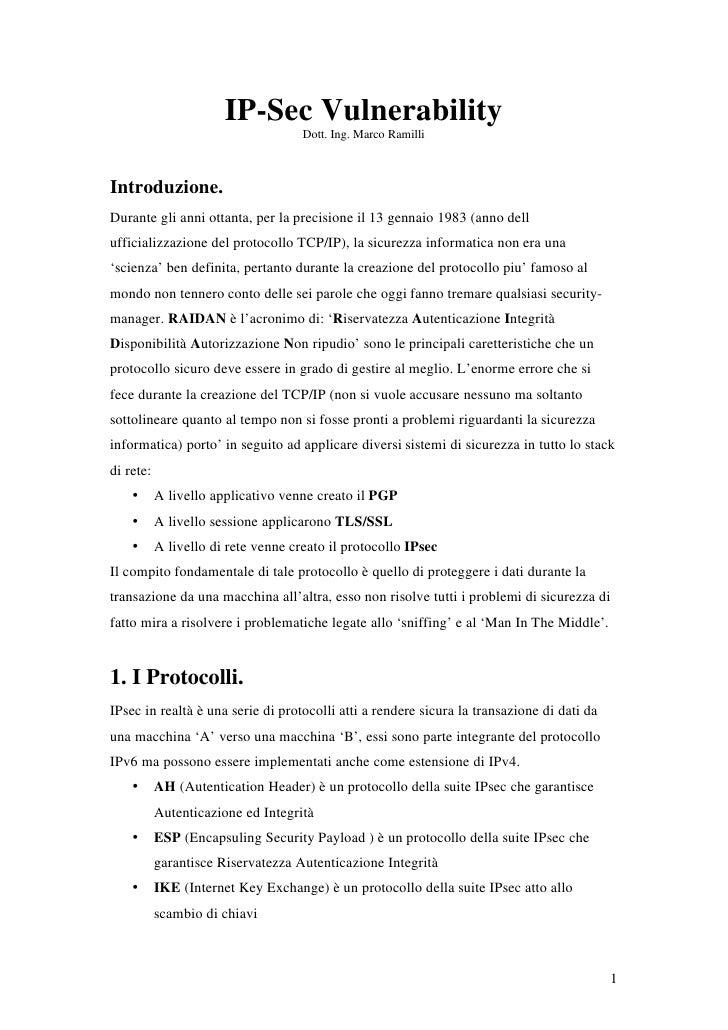 IP-Sec Vulnerability                                      Dott. Ing. Marco Ramilli    Introduzione. Durante gli anni ottan...
