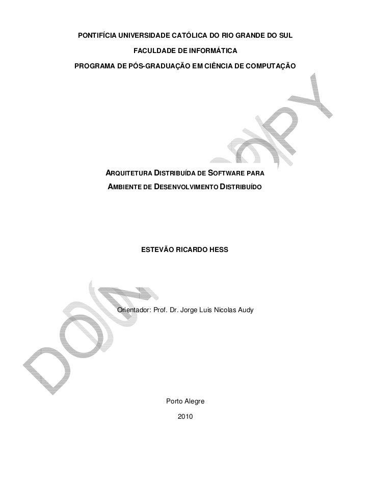 ARQUITETURA DISTRIBUÍDA DE SOFTWARE PARA AMBIENTE DE DESENVOLVIMENTO DISTRIBUÍDO