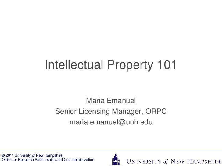 Intellectual Property 101 - University of New Hampshire
