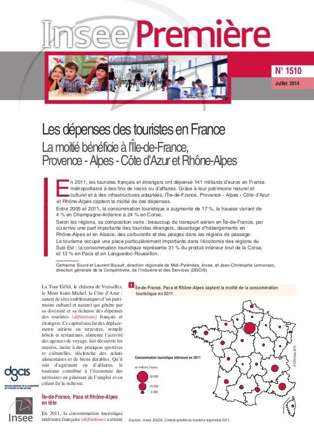LesdépensesdestouristesenFrance Lamoitiébénéficieàl'Île-de-France, Provence-Alpes-Côted'AzuretRhône-Alpes E n 2011, les to...