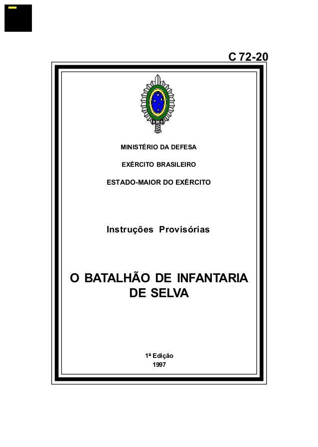 1ª Edição  1997  C 72-20  MINISTÉRIO DA DEFESA  EXÉRCITO BRASILEIRO  ESTADO-MAIOR DO EXÉRCITO  Instruções Provisórias  O B...