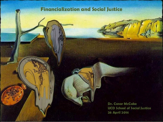 Financialization and Social Justice