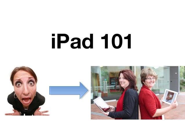 I pad 101 2013