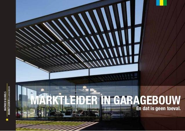 MARKTLEIDER IN GARAGEBOUW                            MARKTLEIDER IN GARAGEBOUW  MATHIEU GIJBELS                           ...