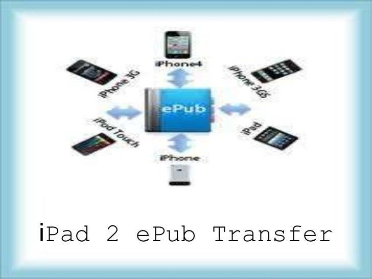 i Pad 2 ePub Transfer