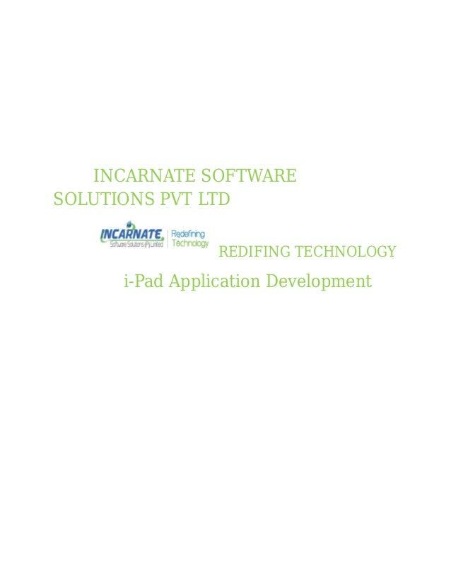 INCARNATE SOFTWARE SOLUTIONS PVT LTD REDIFING TECHNOLOGY i-Pad Application Development