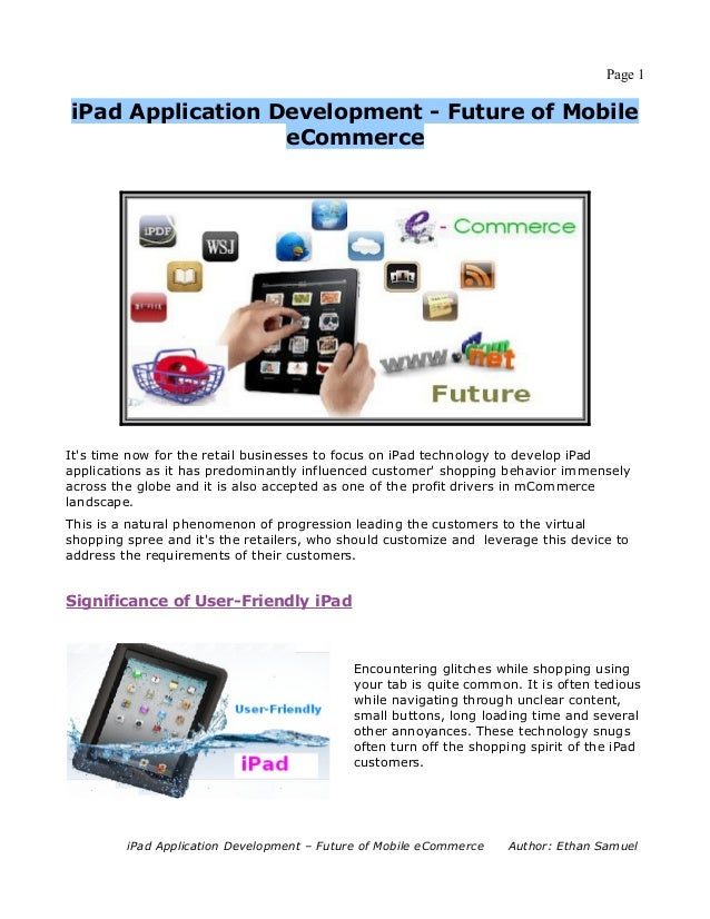 Page 1iPad Application Development - Future of Mobile                  eCommerceIts time now for the retail businesses to ...